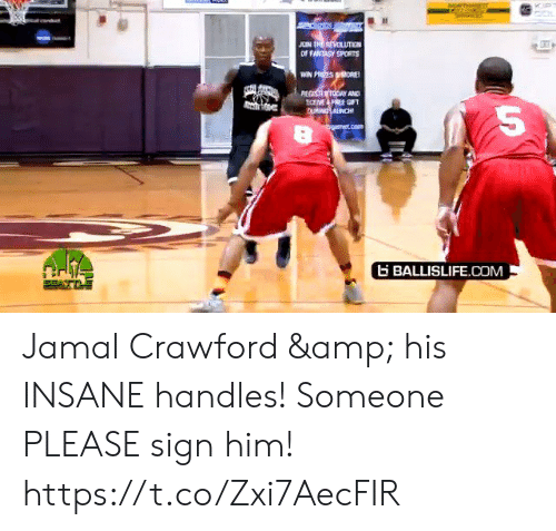 tre: JOIN TRE REVOLUTIEN  OF FANTASY SPORTS  WIN PRIZES ORE  REGISTER TODAY AND  ECEME FREE GIFT  CU ANCH  bgarmet.com  BALLISLIFE.COM Jamal Crawford & his INSANE handles! Someone PLEASE sign him! https://t.co/Zxi7AecFIR