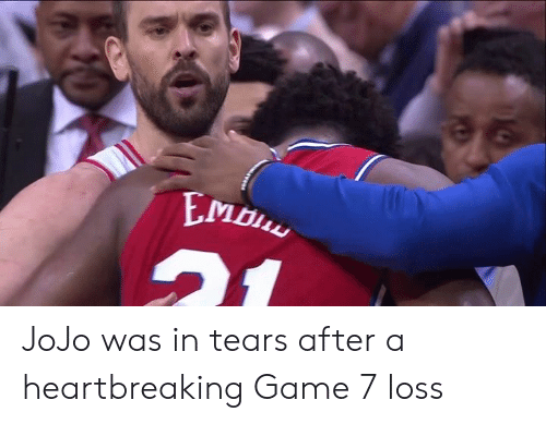 Jojo: JoJo was in tears after a heartbreaking Game 7 loss