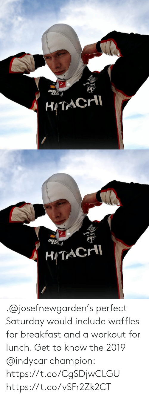 waffles: .@josefnewgarden's perfect Saturday would include waffles for breakfast and a workout for lunch.   Get to know the 2019 @indycar champion: https://t.co/CgSDjwCLGU https://t.co/vSFr2Zk2CT