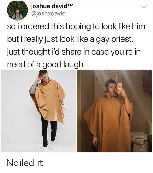 Good, Thought, and Gay: joshua davidTM  @joshxdavid  so i ordered this hoping to look like him  but i really just look like a gay priest.  just thought i'd share in case you're in  need of a good laugh Nailed it