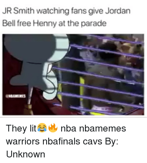 Basketball, Cavs, and J.R. Smith: JR Smith watching fans give Jordan  Bell free Henny at the parade They lit😂🔥 nba nbamemes warriors nbafinals cavs By: Unknown