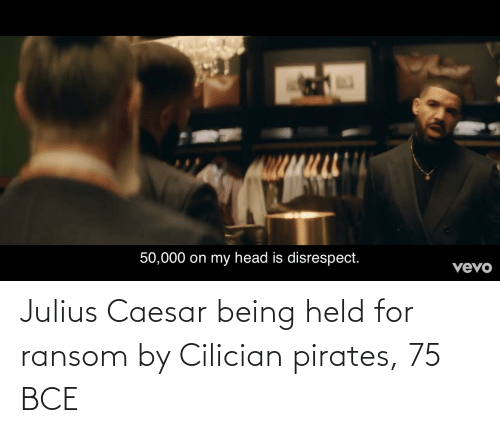 Julius Caesar: Julius Caesar being held for ransom by Cilician pirates, 75 BCE