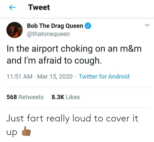 Cover: Just fart really loud to cover it up 👍🏾