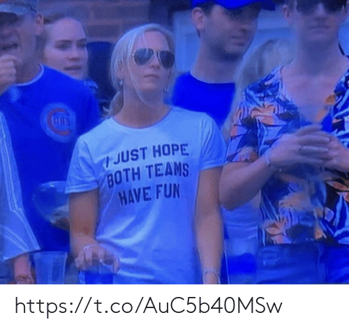 Memes, Hope, and 🤖: JUST HOPE  BOTH TEAMS  HAVE FUN  8 https://t.co/AuC5b40MSw