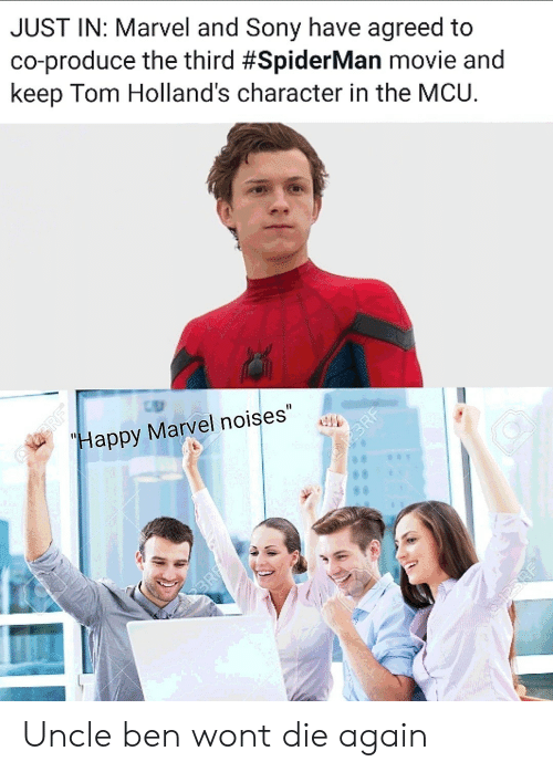 """Spiderman: JUST IN: Marvel and Sony have agreed to  co-produce the third #SpiderMan movie and  keep Tom Holland's character in the MCU.  RF  Happy Marvel noises""""  2BRF  60  BRE  desaioy Uncle ben wont die again"""