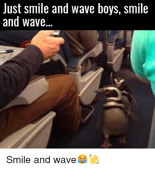 Smile And Wave