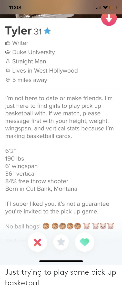 Trying: Just trying to play some pick up basketball