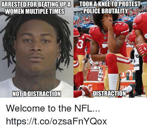 adi: KAKNEE PROTESTE  POLICE BRUTALITY  TO  ARRESTED FOR BEATINGUPATO  WOMEN MULTIPLE TIMES  ADE  ADI  NOTA DISTRACTION  DISTRACTION* Welcome to the NFL... https://t.co/ozsaFnYQox