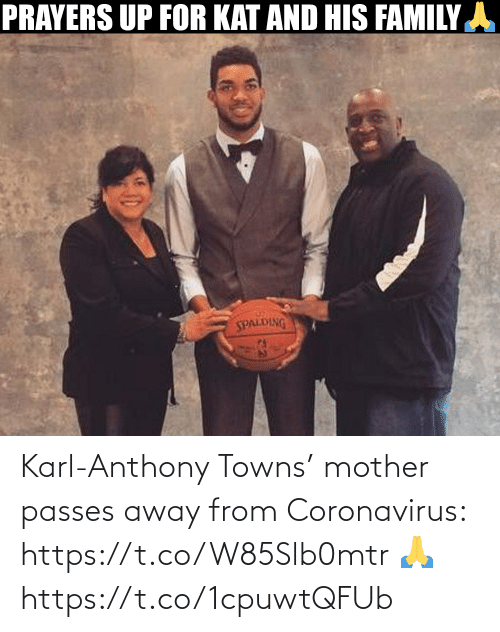 Karl-Anthony Towns: Karl-Anthony Towns' mother passes away from Coronavirus: https://t.co/W85Slb0mtr 🙏 https://t.co/1cpuwtQFUb