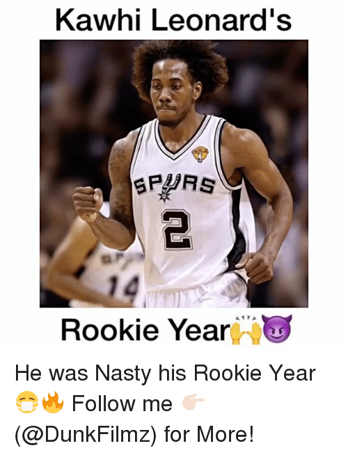 Rooky: Kawhi Leonard's  SPURS  Rookie Year He was Nasty his Rookie Year😷🔥 Follow me 👉🏻(@DunkFilmz) for More!