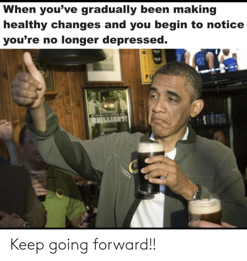 Forward: Keep going forward!!