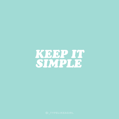 Simple, Keep, and Keep It: KEEP IT  SIMPLE  @ TYPELIKEAGIRL