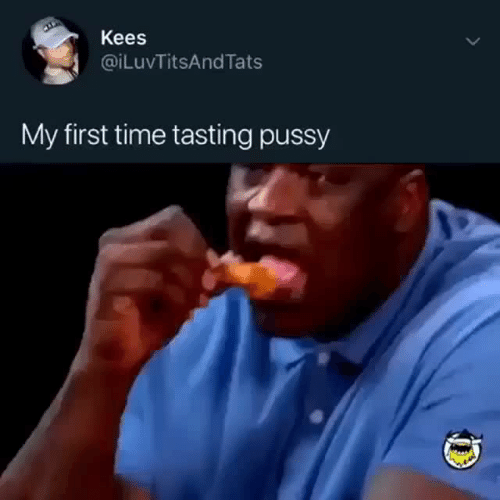 My First Time: Kees  @iLuvTitsAndTats  My first time tasting pussy