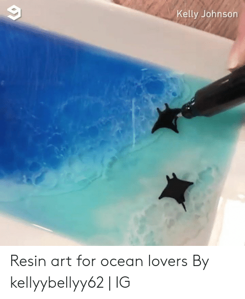 Dank, Ocean, and 🤖: Kelly Johnson Resin art for ocean lovers  By kellyybellyy62 | IG