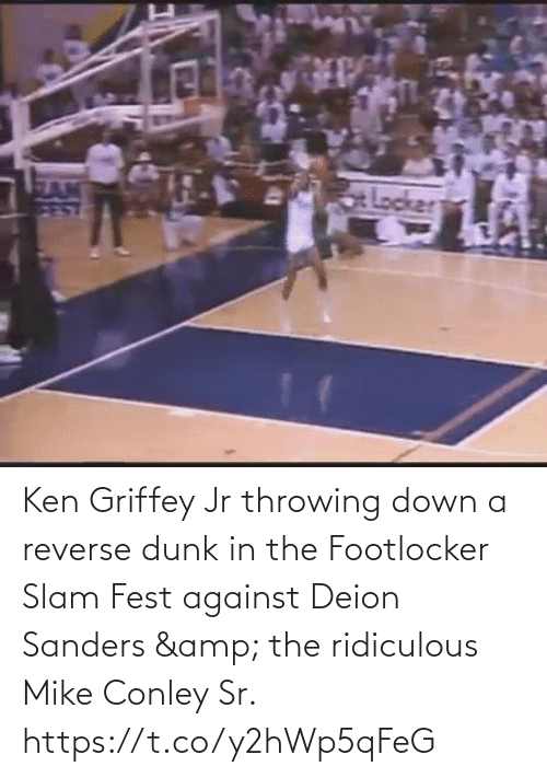 Against: Ken Griffey Jr throwing down a reverse dunk in the Footlocker Slam Fest against Deion Sanders & the ridiculous Mike Conley Sr.   https://t.co/y2hWp5qFeG