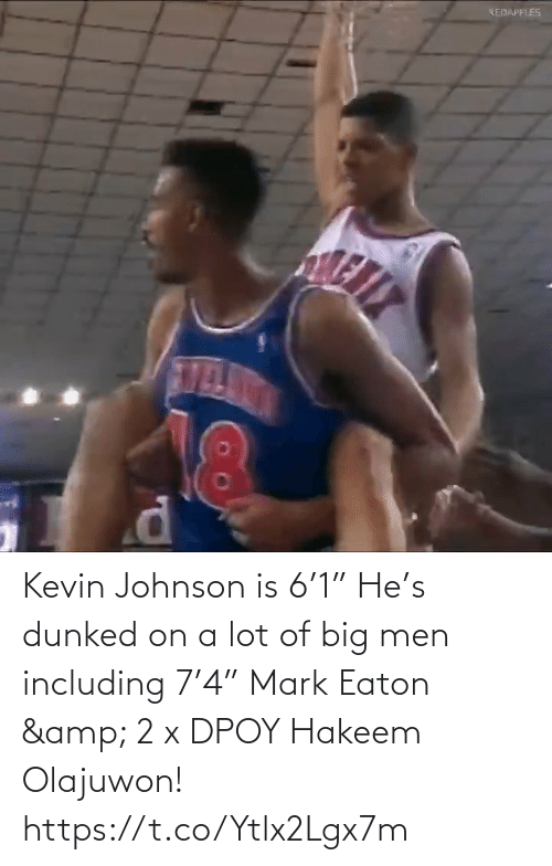 "mark: Kevin Johnson is 6'1""   He's dunked on a lot of big men including 7'4"" Mark Eaton & 2 x DPOY Hakeem Olajuwon!   https://t.co/Ytlx2Lgx7m"