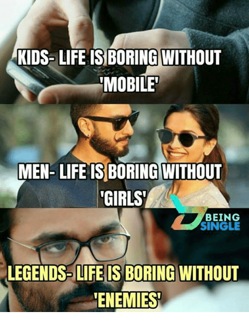 Kids Life Is Boring Without Mobile Men Life Is Boring Without