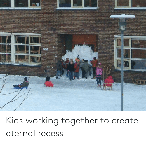 create: Kids working together to create eternal recess