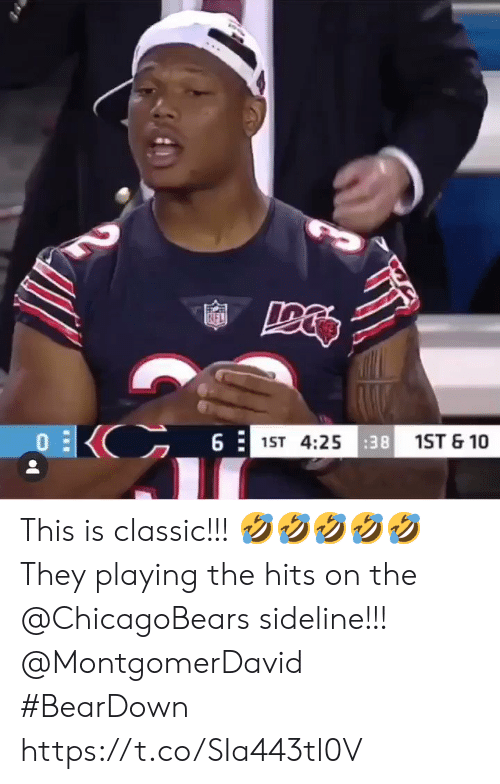 chicagobears: KIFL  EKC_6  1ST 4:2538 1ST & 10 This is classic!!! 🤣🤣🤣🤣🤣  They playing the hits on the @ChicagoBears sideline!!! @MontgomerDavid  #BearDown https://t.co/SIa443tl0V