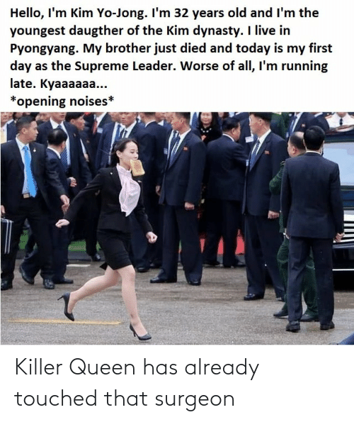 Queen: Killer Queen has already touched that surgeon