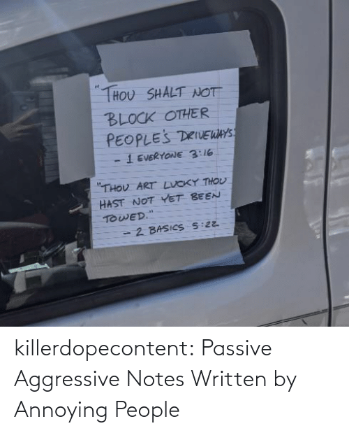 notes: killerdopecontent:    Passive Aggressive Notes Written by Annoying People