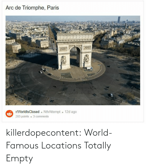 empty: killerdopecontent:    World-Famous Locations Totally Empty