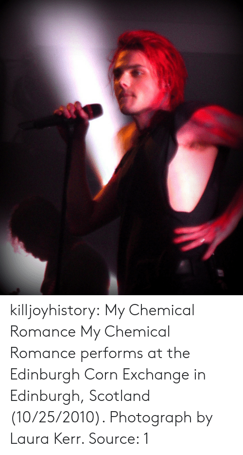 my chemical romance: killjoyhistory: My Chemical Romance  My Chemical Romance performs at the Edinburgh Corn Exchange in Edinburgh, Scotland (10/25/2010). Photograph by Laura Kerr.  Source: 1
