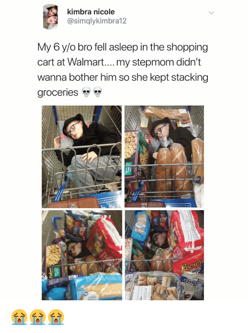 Shopping, Walmart, and Dank Memes: kimbra nicole  @simqlykimbra12  My 6 y/o bro fell asleep in the shopping  cart at Walmart....my stepmom didn't  wanna bother him so she kept stacking  groceries  42 😭😭😭