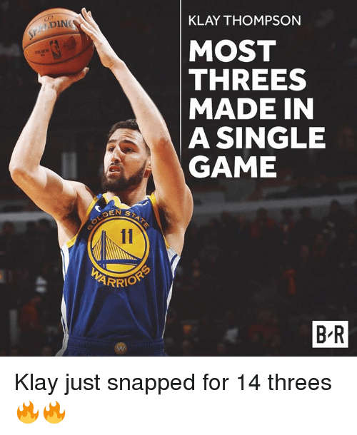 Klay Thompson, Game, and Single: KLAY THOMPSON  DIN  MOST  THREES  MADE IN  A SINGLE  GAME  SEN ST  ARRIO  B R Klay just snapped for 14 threes 🔥🔥