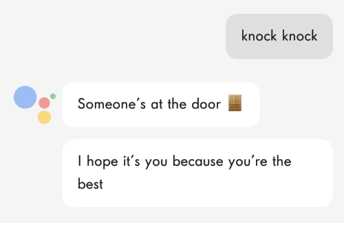 bests: knock knock  Someone's at the door  I hope it's you because you're the  best
