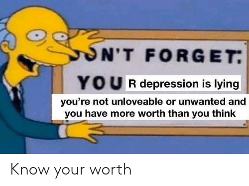Know Your: Know your worth