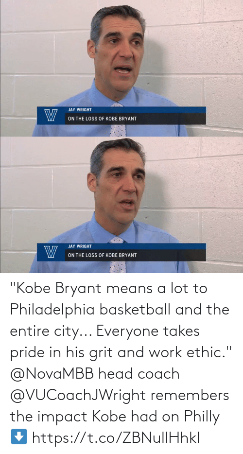 "impact: ""Kobe Bryant means a lot to Philadelphia basketball and the entire city... Everyone takes pride in his grit and work ethic.""   @NovaMBB head coach @VUCoachJWright remembers the impact Kobe had on Philly ⬇️ https://t.co/ZBNullHhkI"