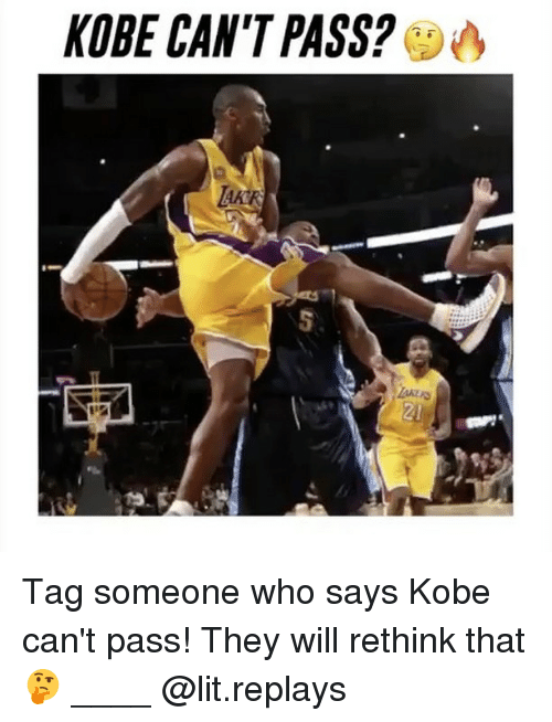 Rethinked: KOBE CAN'T PASS? Tag someone who says Kobe can't pass! They will rethink that🤔 ____ @lit.replays