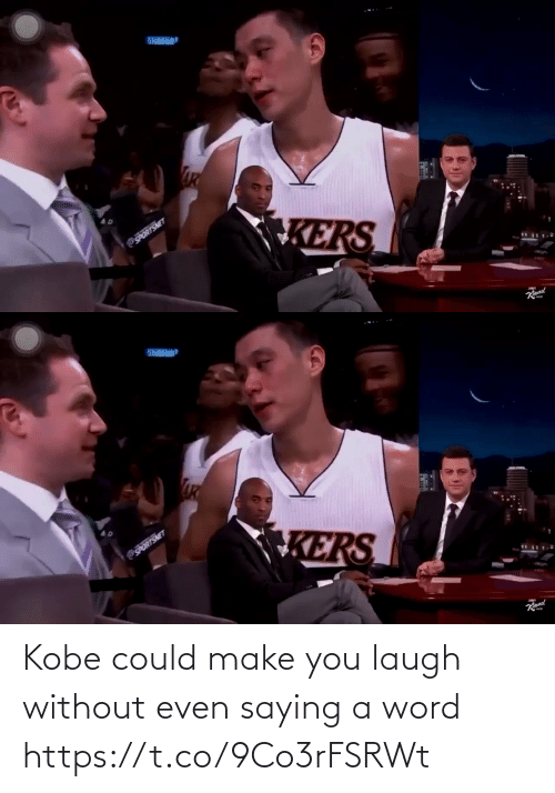 Make You: Kobe could make you laugh without even saying a word https://t.co/9Co3rFSRWt