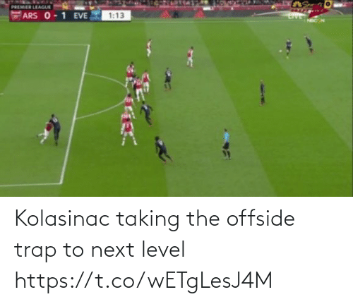 trap: Kolasinac taking the offside trap to next level https://t.co/wETgLesJ4M