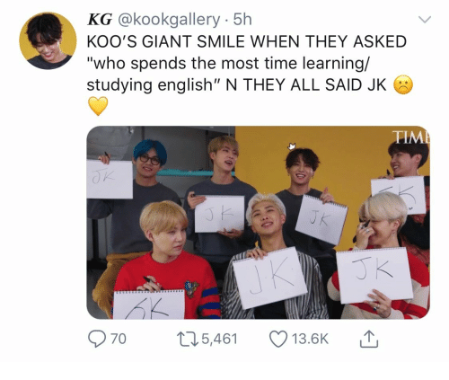 """Giant, Smile, and Time: @kookgallery 5h  KOO'S GIANT SMILE WHEN THEY ASKED  """"who spends the most time learning/  studying english"""" N THEY ALL SAID JK  TIM  70  5,461  13.BK"""