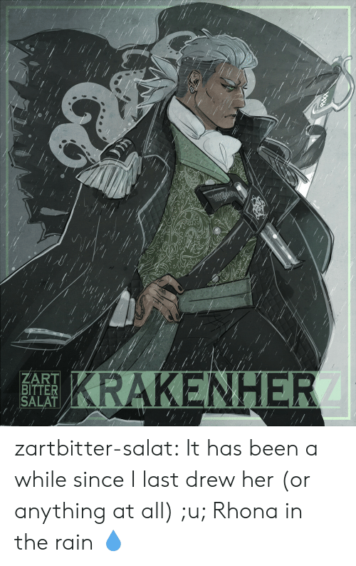 Tumblr, Xxx, and Blog: KRAKENHER  ZART  BITTER  SALAT  XXX zartbitter-salat:  It has been a while since I last drew her (or anything at all) ;u; Rhona in the rain     💧
