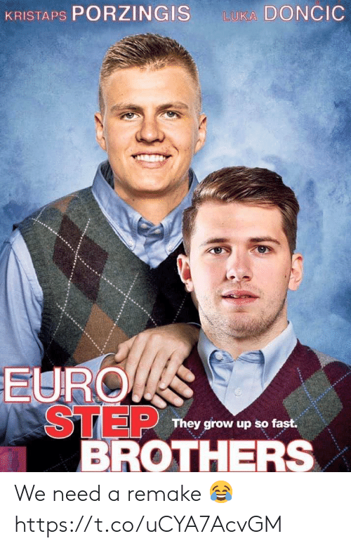 Kristaps Porzingis: KRISTAPS PORZINGIS  LUKA DONCIC  EURO  STEP  BROTHERS  They grow up so fast. We need a remake 😂 https://t.co/uCYA7AcvGM