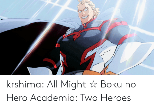 Target, Tumblr, and youtube.com: krshima:  All Might ☆ Boku no Hero Academia: Two Heroes