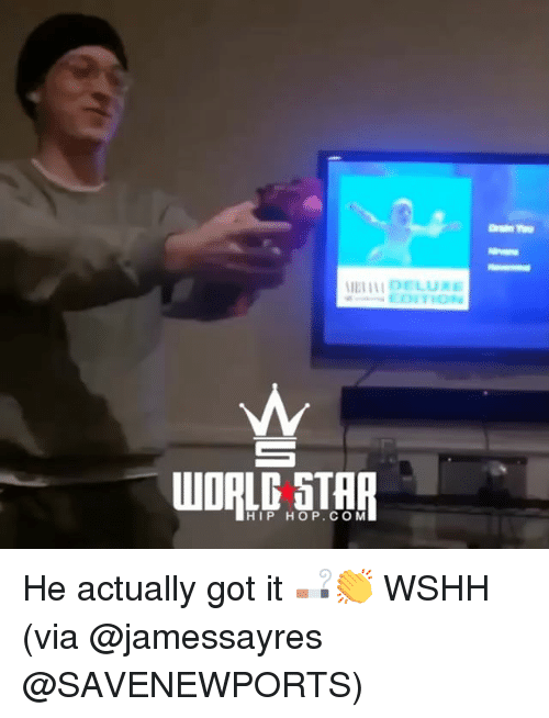 Memes, Wshh, and Star: L DELUXE  WORLD STAR  HIP HOP.COM He actually got it 🚬👏 WSHH (via @jamessayres @SAVENEWPORTS)