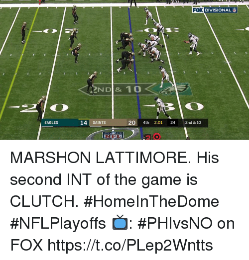 Philadelphia Eagles, Memes, and New Orleans Saints: l) | DIVISIONAL  NDI & 10  14 SAINTS  20 4th 2:01 24 2nd & 10  EAGLES  2 0 MARSHON LATTIMORE.  His second INT of the game is CLUTCH. #HomeInTheDome #NFLPlayoffs  📺: #PHIvsNO on FOX https://t.co/PLep2Wntts