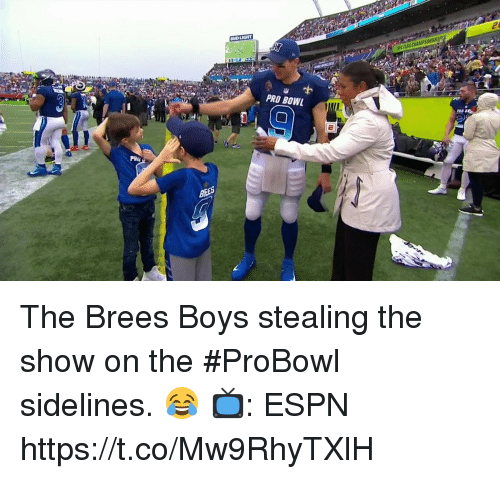 sidelines: L FLAG CHAMIPIONSH  PRO BOWL  PR The Brees Boys stealing the show on the #ProBowl sidelines. 😂   📺: ESPN https://t.co/Mw9RhyTXlH