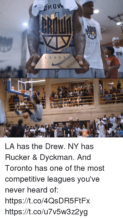 Memes, Toronto, and Never: LA has the Drew. NY has Rucker & Dyckman. And Toronto has one of the most competitive leagues you've never heard of: https://t.co/4QsDR5FtFx https://t.co/u7v5w3z2yg