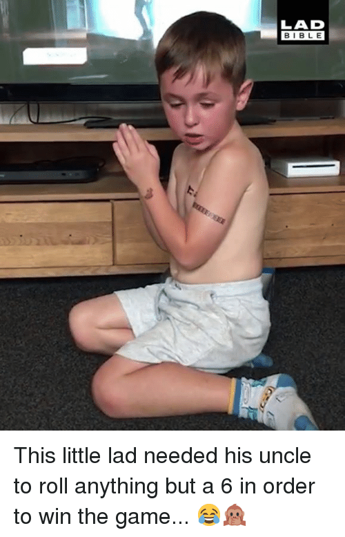 Dank, The Game, and Bible: LAD  BIBLE  123 This little lad needed his uncle to roll anything but a 6 in order to win the game... 😂🙊