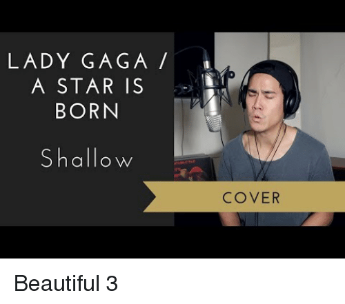 a star is born: LADY GAGA  A STAR IS  BORN  Shallow  COVER Beautiful 3