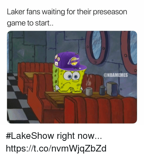 Game, Waiting..., and Now: Laker fans waiting for their preseason  game to start..  @NBAMEMES #LakeShow right now... https://t.co/nvmWjqZbZd