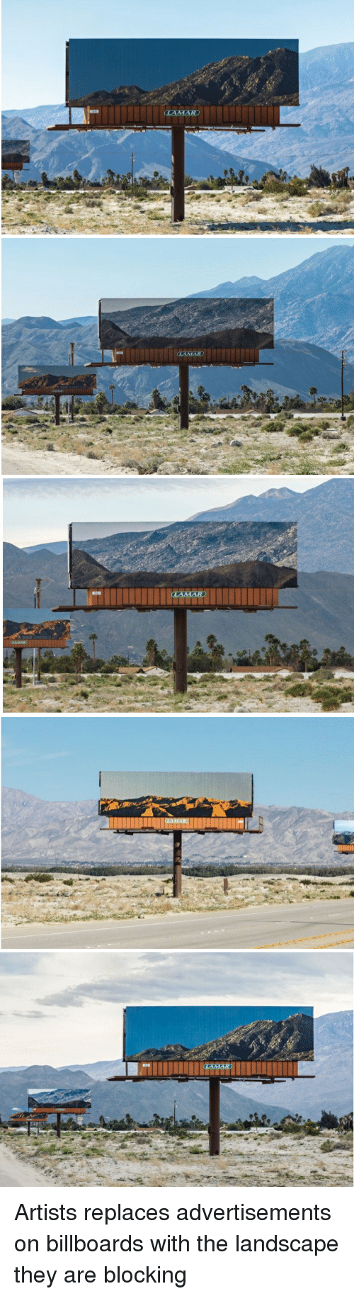 Lamar, They, and Artists: LAMAR Artists replaces advertisements on billboards with the landscape they are blocking