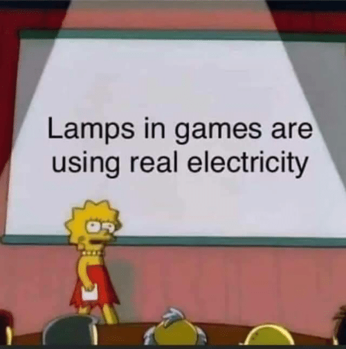 Games: Lamps in games are  using real electricity