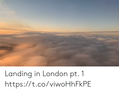 landing: Landing in London pt. 1 https://t.co/viwoHhFkPE