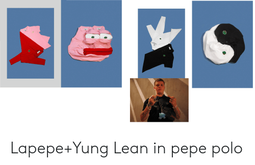 yung lean: Lapepe+Yung Lean in pepe polo